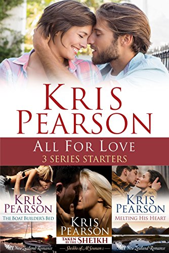 All for Love - 3 Series Starters: New Zealand Romance by [Pearson, Kris]