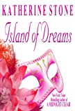 Island of Dreams by Katherine Stone front cover