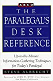 The Paralegal's Desk Reference, Steven W. Albrecht, 0671847155