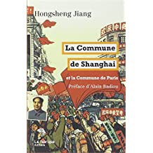 Commune de Shanghai (La): Et la Commune de Paris