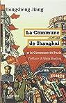 La Commune de Shanghai et la Commune de Paris par Hongsheng