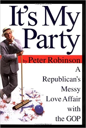 Its My Party: A Republicans Messy Love Affair with the GOP