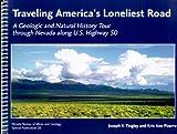 Traveling America's Loneliest Road, Joseph V. Tingley and Kris Ann Pizarro, 1888035056