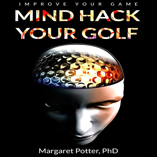 Pdf Outdoors Mind Hack Your Golf: Improve Your Game