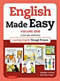 learning british english - English Made Easy Volume One: British Edition: A New ESL Approach: Learning English Through Pictures