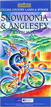Snowdonia and Anglesey: Cycling Country Lanes and Byways (Cycling Country Lanes & Byways)