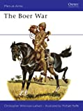 The Boer War, Christopher Wilkinson-Latham, 0850452570