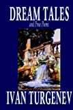 Dream Tales and Prose Poems, Ivan Turgenev, 0809596636