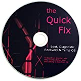 The QUICK FIX PC Operating System, Boots any Computer - Windows/OSX/Linux [2014-2016]