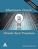 Maximum Oracle with Oracle Best Practices, Rajnikant Puranik, 1619030225