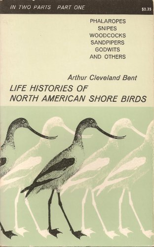 Life Histories of North American Shore Birds: Part One