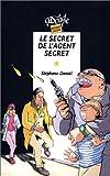 le secret de l agent secret