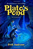 Plato's Pond - Second Us Edition, Fred Andrews, 9076542570
