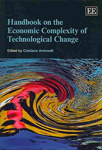By Cristiano Antonelli - Handbook on the Economic Complexity of Technological Change (Elga (2013-09-14) [Paperback] pdf