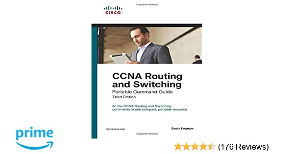 ccna routing and switching portable command guide 3rd edition rh amazon com ccna portable command guide 4th edition ccna portable command guide 3rd edition pdf