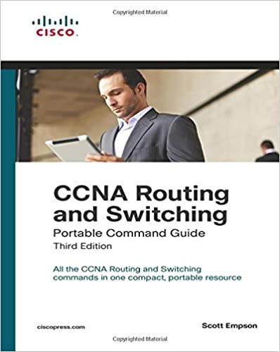 CCNA Routing and Switching Portable Command Guide (3rd Edition ...