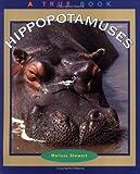 Hippopotamuses, Melissa Stewart, 0516269917
