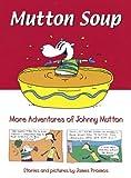 Mutton Soup, James Proimos, 0152167722