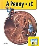 Penny = 1¢