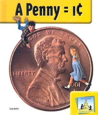 A Penny = 1 Cent (SandCastle: Dollars & Cents)