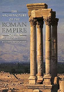 002 the architecture of the roman empire an urban appraisal yale publications in - Roman Architecture