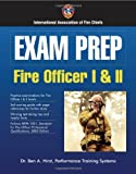 Exam Prep: Fire Officer I & II (Exam Prep (Jones & Bartlett Publishers)) by Dr. Ben Hirst, Performance Training Systems (2004-04-23)