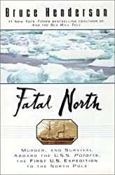 Fatal North: Murder Survival Aboard USS Polaris First US Expedition North Pole
