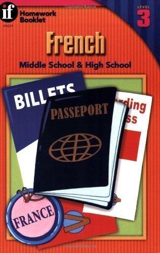 (French, Grades 6 - 12: Middle School & High School, Level 3 (Homework Booklets) by Zaun, Kathy (1/15/1999))