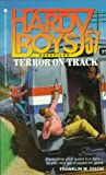 Terror on Track, Franklin W. Dixon and Anne Greenberg, 0671730932