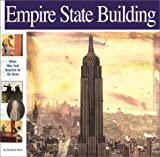 Empire State Building: When New York Reached for the Skies (Wonders of the World Book)