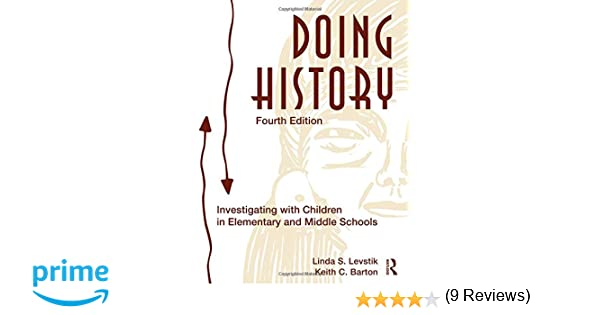 Amazon.com: Doing History: Investigating With Children in ...