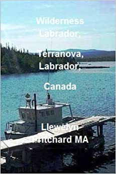 Book Wilderness Labrador, Terranova, Labrador, Canada: Volume 4 (Travel handbooks)