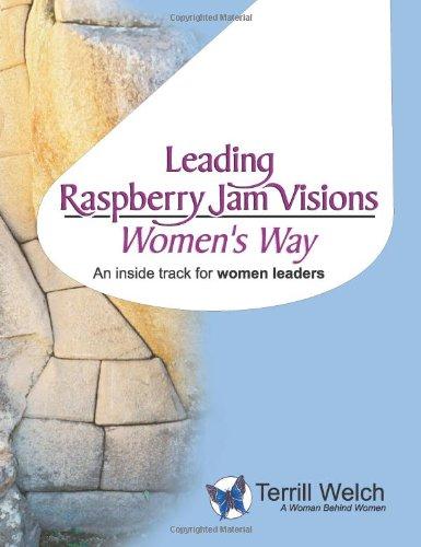 Download Leading Raspberry Jam Visions: Women's Way PDF