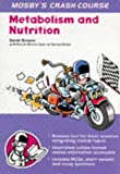 img - for Crash Course: Metabolism & Nutrition, 1e by Sarah Benyon BSc (1997-12-24) book / textbook / text book