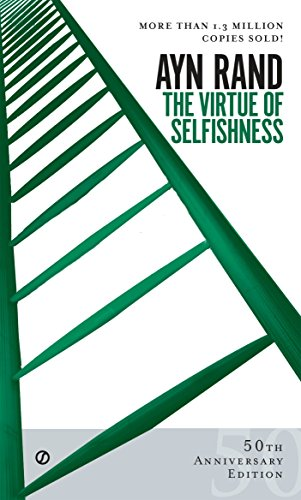 The Virtue of Selfishness: Fiftieth Anniversary Edition [Ayn  Rand] (De Bolsillo)