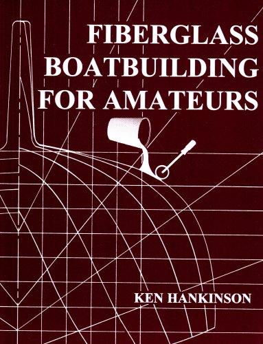 (Fiberglass Boat Building for Amateurs)