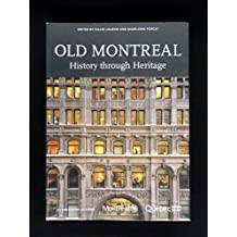 Old Montreal: History Through Heritage