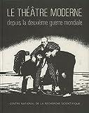 img - for Le Theatre Moderne, II; Depuis la Deuxieme Guerre mondiale; Volume 2 book / textbook / text book