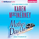 Mother's Day Out: The Margie Peterson Mysteries, Book 1 | Karen MacInerney