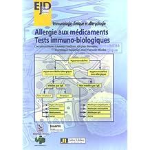 ALLERGIE AUX MÉDICAMENTS : TESTS IMMUNO-BIOLOGIQUES