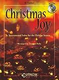 Christmas Joy - Instrumental Solos for the Holiday Season, Stephen Bulla, 9043109231