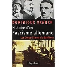 HISTOIRE D'UN FACISME ALLEMAND