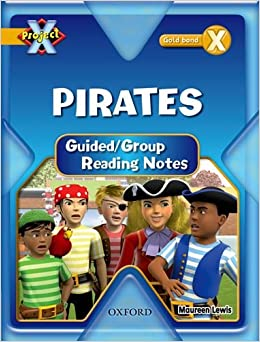 Book Project X: Pirates: Teaching Notes