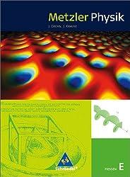 Metzler Physik SII - Ausgabe 2010 für Hessen: Schülerband E