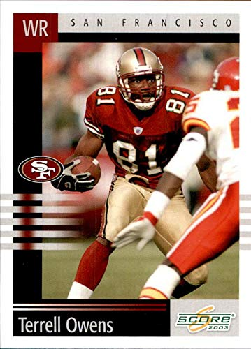 Terrell Owens San Francisco 49ers HOF 2018 Hall of Fame 2003 Score #238 NFL Football Card