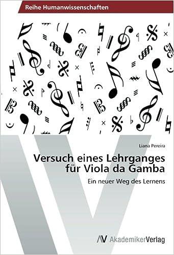 Book Versuch eines Lehrganges für Viola da Gamba: Ein neuer Weg des Lernens