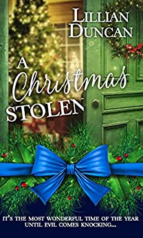 A Christmas Stolen (Christmas Holiday Extravaganza) by [Duncan, Lillian]