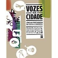 Vozes da cidade : Língua portuguesa em textos e conversas