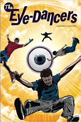 Amazon.com: The Eye-Dancers (9780692262788): Fedison, Michael S., Gaston, Matt: Books