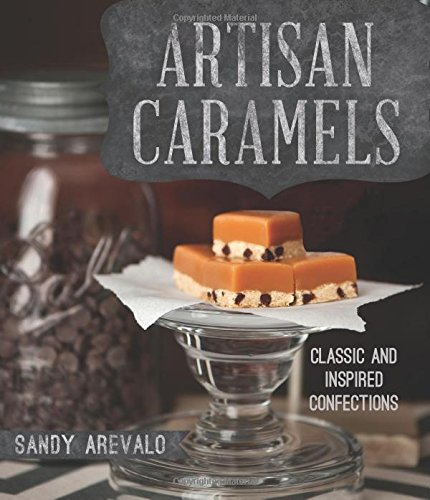 Artisan Caramels by Sandy Arevalo